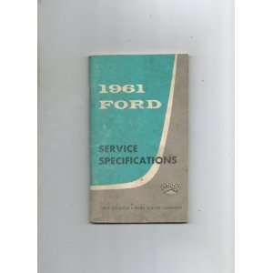 1961 Ford Service Specifications Ford Motor Company Books