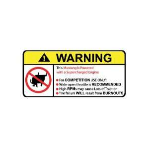 Mustang Supercharged No Bull, Warning decal, sticker