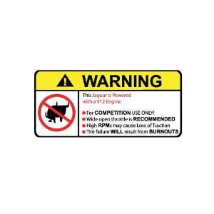 Jaguar V12 No Bull, Warning decal, sticker
