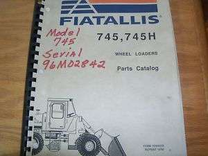 Fiatallis 745 745H Wheel Loader Parts Manual