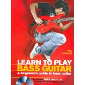 Learn To Play Bass Guitar (Music Bibles) [Spiral bound