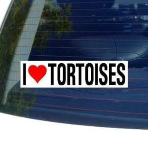 I Love Heart TORTOISES   Window Bumper Sticker Automotive
