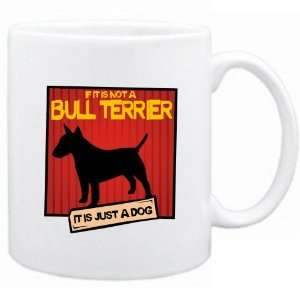 It Is Not A Bull Terrier  It Is A Dog   Mug Dog